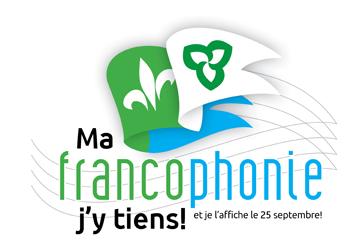 Ma francophonie j'y tiens!